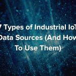 7 Types IIoT Data Sources